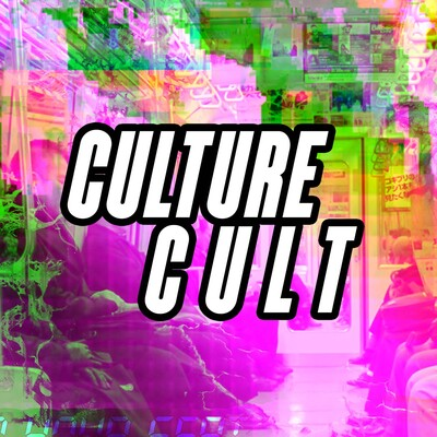 Culture Cult Podcast