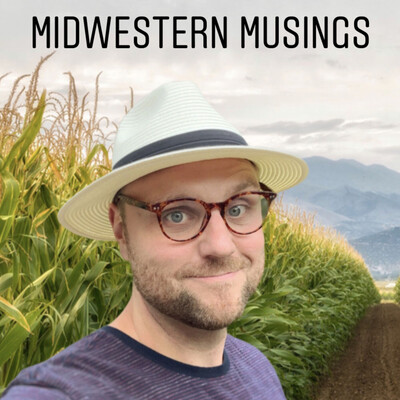 Midwestern Musings