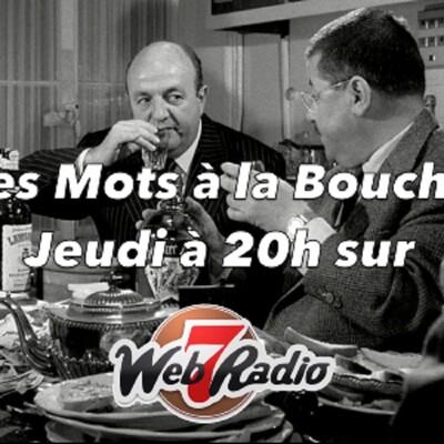 Les Mots à la Bouche - Web7Radio