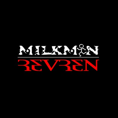 MilkMan & Revren