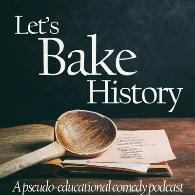 Let's Bake History
