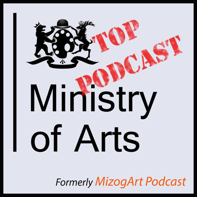 Ministry of Arts Podcast