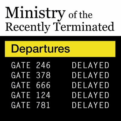 Ministry of the Recently Terminated