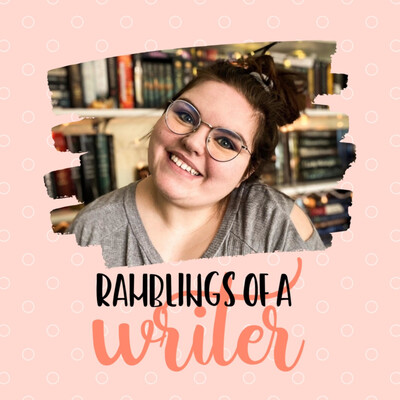 Ramblings of a Writer