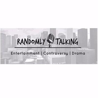 Randomly Talking Podcast!