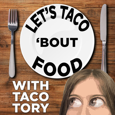 Let's Taco 'Bout Food