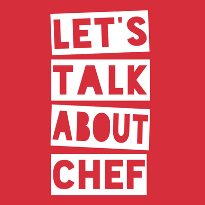 Let's Talk About Chef
