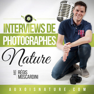 Photographie Nature - Podcast Photo