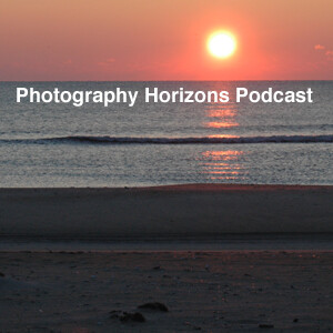 Photography Horizons Podcast
