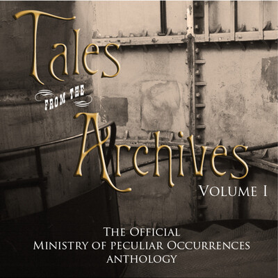 Tales from the Archives: Volume One