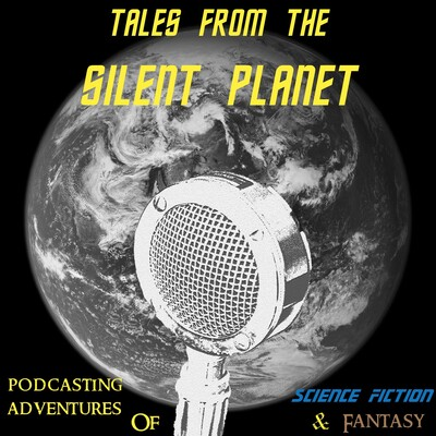 Tales from the Silent Planet