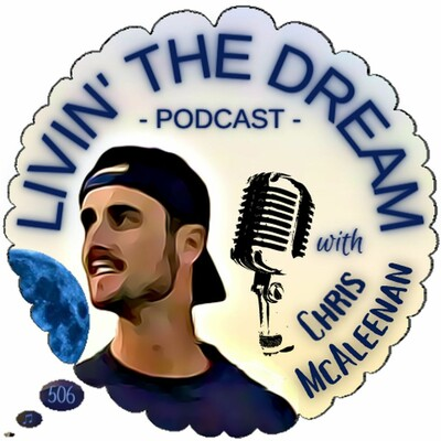 Livin' The Dream Podcast