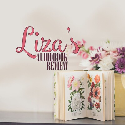 Liza's Audiobook Reviews