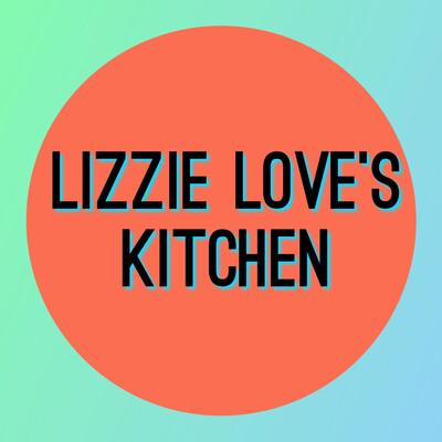 Lizzie Love's Kitchen