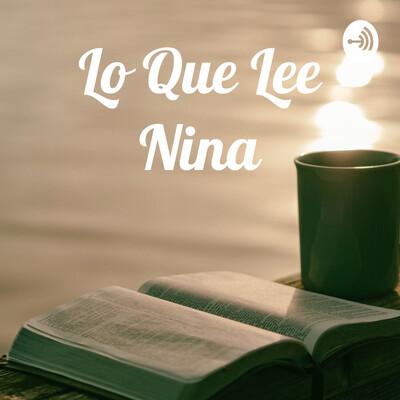 Lo Que Lee Nina