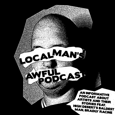 Local Man's Awful Podcast