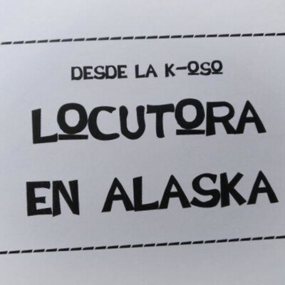 Locutora en Alaska