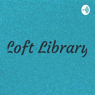 Loft Library