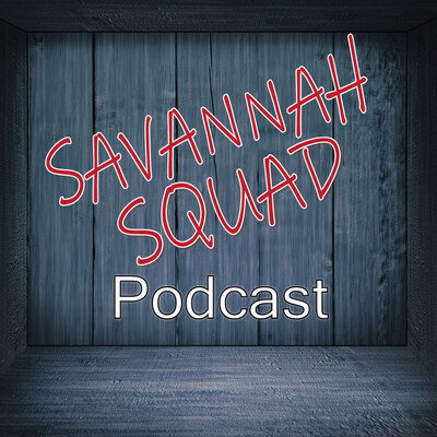Savannah Squad Podcast