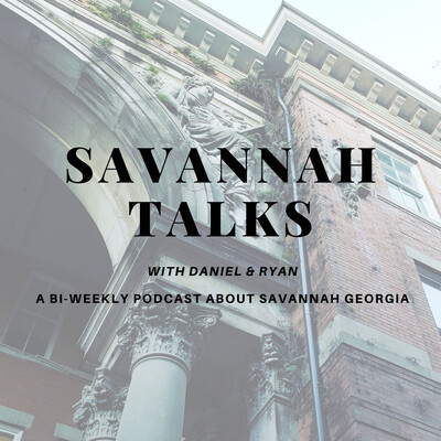 Savannah Talks Podcast