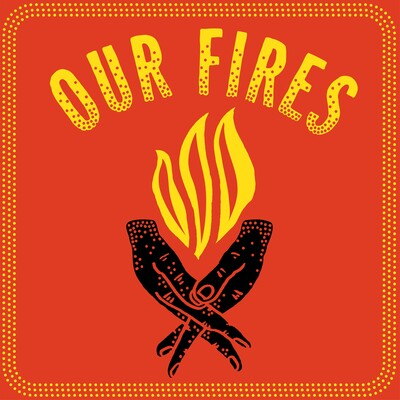 Our Fires