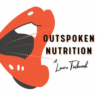 Outspoken Nutrition