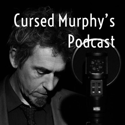 Cursed Murphy's Podcast