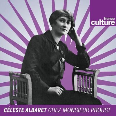 Céleste Albaret chez monsieur Proust