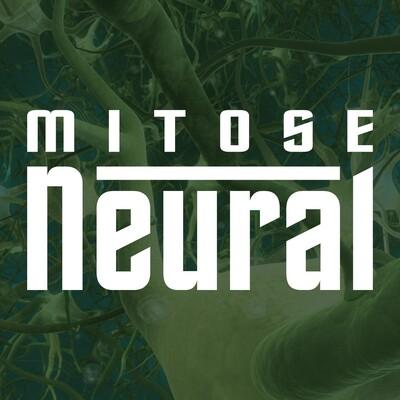 Mitose Neural – Teia Neuronial