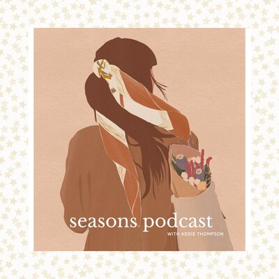 Seasons Podcast