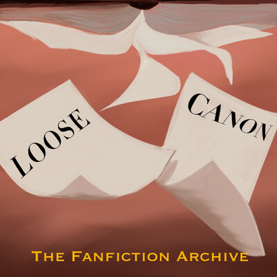 Loose Canon: The Fanfiction Archive