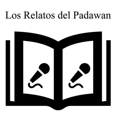 Los relatos del Padawan