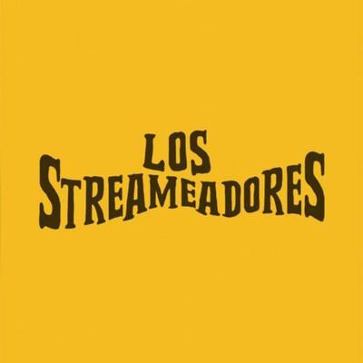 Los Streameadores