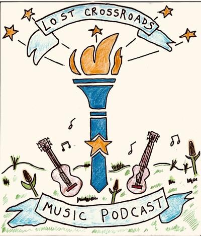 Lost Crossroads Music Podcast
