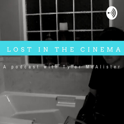 Lost in the Cinema