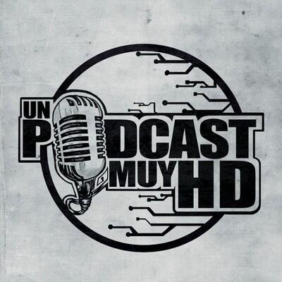 Un Podcast muy HD
