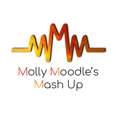 Molly Moodle's Mash-Up