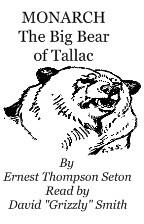 MONARCH: the Big Bear of Tallac, by Ernest Thompson Seton