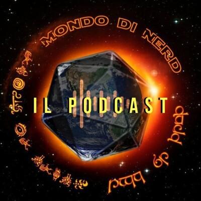 Mondo di Nerd - Il Podcast