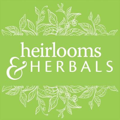 Heirlooms and Herbals