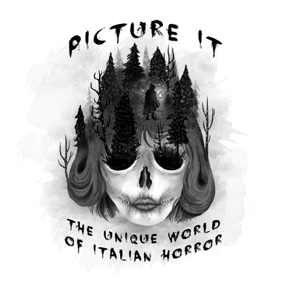 Picture It: The Unique World of Italian Horror
