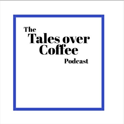 Tales Over Coffee