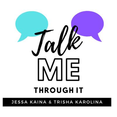 Talk Me Through It