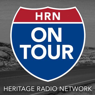 Heritage Radio Network On Tour