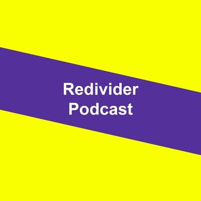 Redivider Podcast