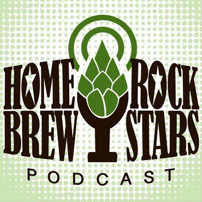 Home Brew Rock Stars Podcast
