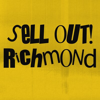 Sell Out! Richmond