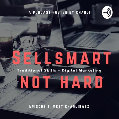 SellSMART not hard