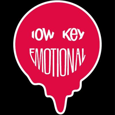 Low Key Emotional