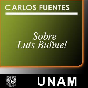 Luis Buñuel, el contexto social y literario de su obra fílmica